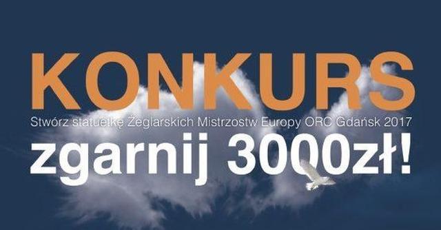 Trwa konkurs na statuetkę Mistrzostw Europy ORC Gdańsk 2017